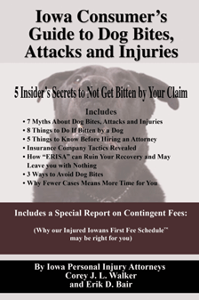 Iowa Consumer's Guide to Dog Bites: 5 Insider's Secrets to Not Get Bitten by Your Claim 4th Ed.