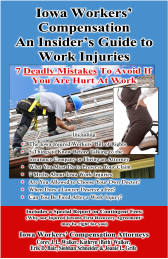 Iowa Workers Compensation An Insider's Guide to Work Injury